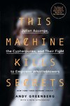 Greenberg, A: This Machine Kills Secrets