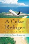 A Cuban Refugee