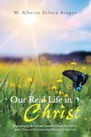 Our Real Life in Christ