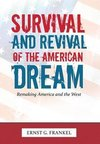 Survival and Revival of the American Dream