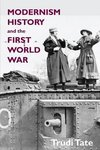 Modernism, History and the First World War