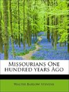 Missourians One hundred years Ago