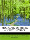 Biography of Henry Augustus Peirce