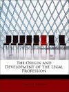 The Origin and Development of the Legal Profession