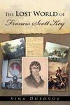 The Lost World of Francis Scott Key