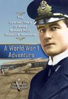 A World War 1 Adventure