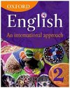 Oxford English: An International Approach, Book 2: Book 2