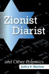 Zionist Diarist and Other Polemics