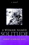 Woman Named Solitude