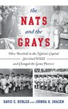 Nats and the Grays