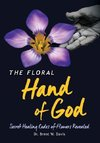 The Floral Hand of God