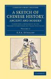 A Sketch of Chinese History, Ancient and Modern - Volume             2