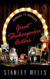 Wells, S: Great Shakespeare Actors