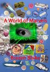 A World of Marvels