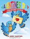 Valentines Day Coloring Pages (Mi Amore Valentines Coloring Book for Love)