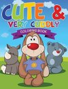 Cute and Very Cuddly Coloring Book