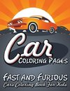 Car Coloring Pages (Fast and Furious Cars Coloring Book for Kids)