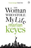 Keyes, M: Woman Who Stole My Life
