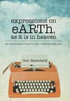 expressions on eARTh, as it is in heaven