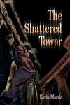 The Shattered Tower