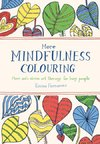 Farrarons, E: More Mindfulness Colouring