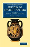 History of Ancient Pottery - Volume 1