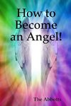 How to Become an Angel!