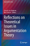 Reflections on Theoretical Issues in Argumentation Theory
