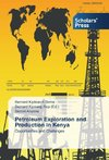 Petroleum Exploration and Production in Kenya