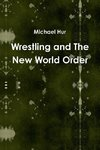 Wrestling and The New World Order