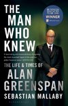 Mallaby, S: The Man Who Knew