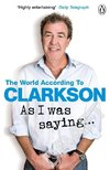 Clarkson, J:  As I Was Saying . . .