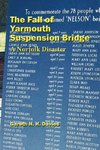 The Fall of Yarmouth Suspension Bridge