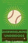 Overwhelming Underdogs Book Series Book 2