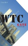 WTC gate the unofficial story