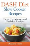 DASH Diet Slow Cooker Recipes