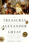 Holt, F: Treasures of Alexander the Great