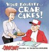 Your Favorite . . . Crab Cakes!
