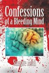 Confessions of a Bleeding Mind