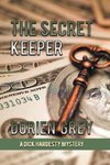 The Secret Keeper (A Dick Hardesty Mystery, #13)(Large Print)