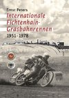 Internationale Fichtenhain-Grasbahnrennen 1951 - 1978