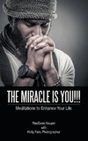 The Miracle Is You!!!