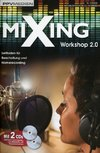 Mixing Workshop 2.0