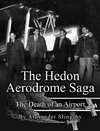 The Hedon Aerodrome Saga
