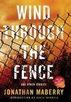 Wind Through the Fence