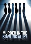 Murder in the Bowling Alley