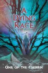 A Dying Race