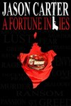 A Fortune in Lies