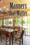 Manners that Matter