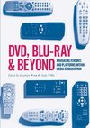 DVD, Blu-ray and Beyond